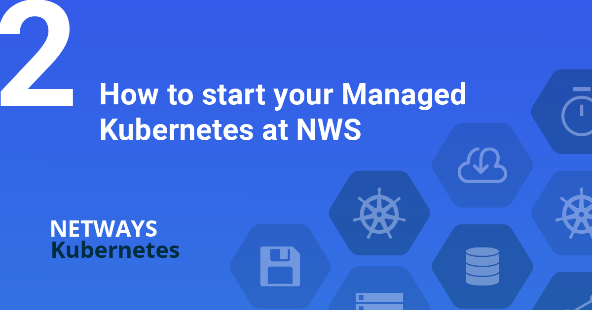 How to start your Managed Kubernetes at NWS
