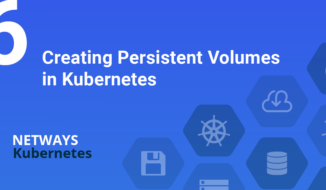 Creating Persistent Volumes in Kubernetes