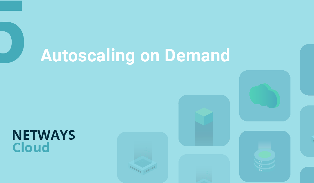 OpenStack made easy – Autoscaling on Demand