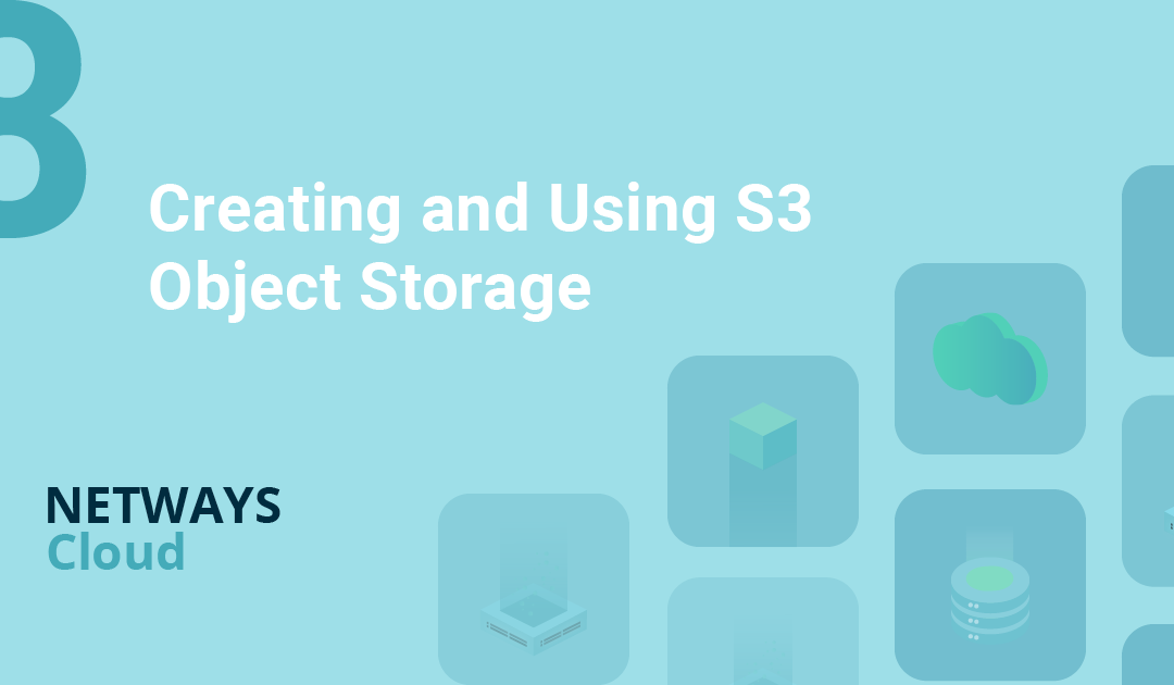 OpenStack made easy – Creating and Using S3 Object Storage