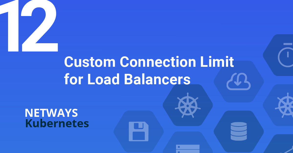 Custom Connection Limit for Load Balancers